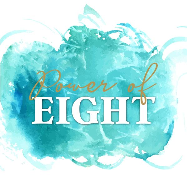 Power of Eight graphic over abstract watercolor art