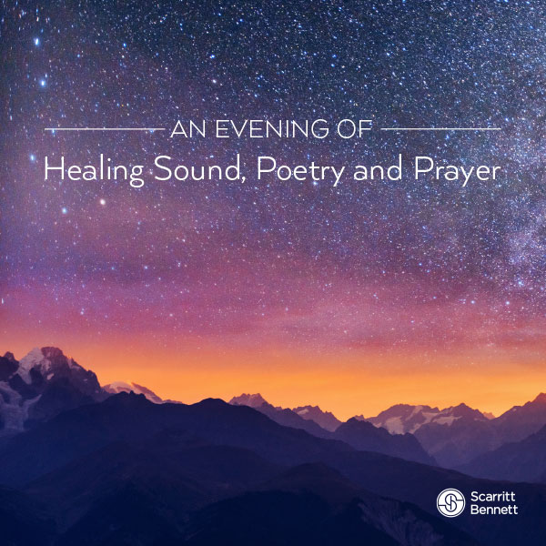 An Evening of Healing Sound, Poetry, and Prayer